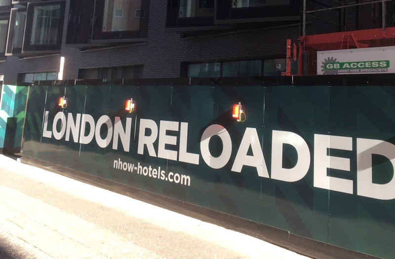 London Reloaded! Nhow London gets new hoardings as it nears completion on site